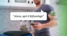 Alexa e Rifiutologo, nuove funzionalità per un servizio sempre più utile